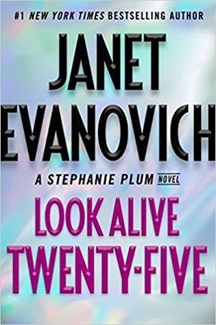 Look Alive Twenty-Five (Stephanie Plum, #25)