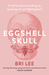 Eggshell Skull A memoir about standing up, speaking out and fighting back by Bri Lee