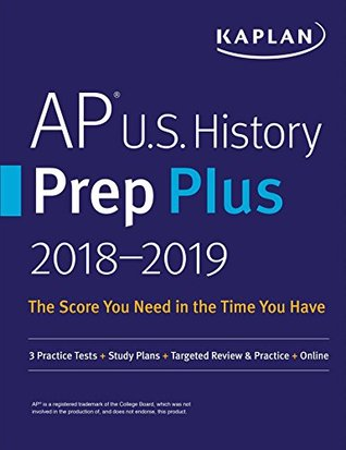 AP U.S. History Prep Plus 2018-2019 FREE for a limited time.: 3 Practice Tests + Study Plans + Targeted Review & Practice + Online