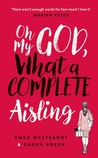 Oh My God, What a Complete Aisling by Emer McLysaght