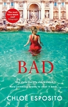 Bad (Mad, Bad and Dangerous to Know Trilogy #2)