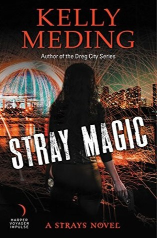 Stray Magic (Strays #1)