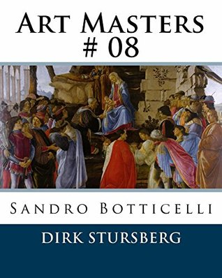 Art Masters # 08: Sandro Botticelli