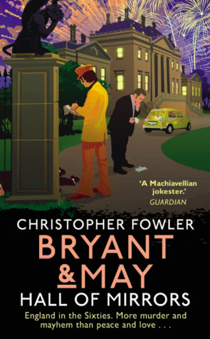 Hall of Mirrors (Bryant and May #15)