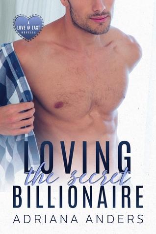 Loving the Secret Billionaire (Love at Last #1)