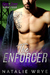 The Enforcer by Natalie Wrye