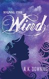 Signal the Wind (The Air Series Book 2)