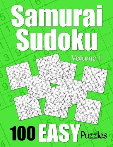 Samurai Sudoku Easy Puzzles - Volume 1: 100 Easy Samurai Sudoku Puzzles for the New Solver