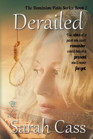 Derailed (Dominion Falls, #2)