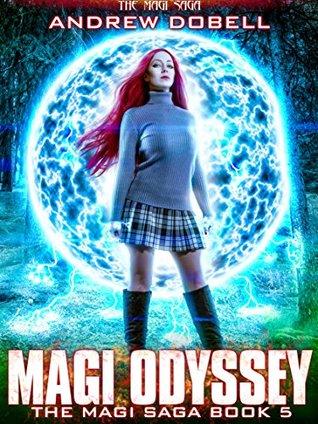 Magi Odyssey (The Magi Saga, #5)