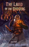 The Land of the Undying ( Dark Elf Chronicles Book One)
