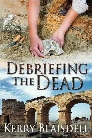 Debriefing the Dead (The Dead Series, Book 1)