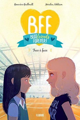 Face à face (BFF, #2)