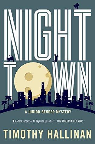 Nighttown (Junior Bender, #7)