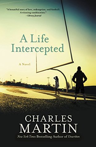 A Life Intercepted: A Novel