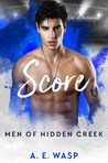 Score (Men of Hidden Creek - Season 1, #6)