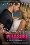 Devoted to Pleasure