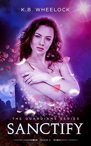 Sanctify (The Gaurdians #2)