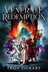 The Venerate Redemption (The Venerate Order #2)