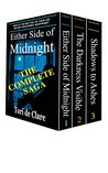 The Midnight Series: Books 1-3 (The entire Midnight Series): Either Side of Midnight; The Darkness Visible; Shadows to Ashes