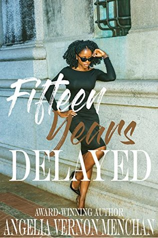 Fifteen Years Delayed: Delayed Book 1