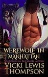 Werewolf in Manhattan (Wild About You Book 1)