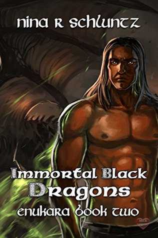 Immortal Black Dragons (Enukara, #2)