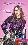 Rebelde & Real: V...