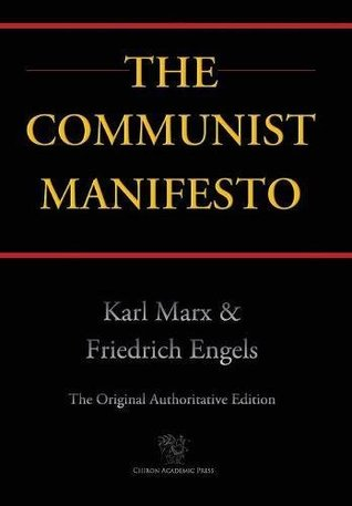 Communist Manifesto (Chiron Academic Press - The Original Authoritative Edition) (2016)