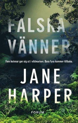Falska vänner by Jane Harper