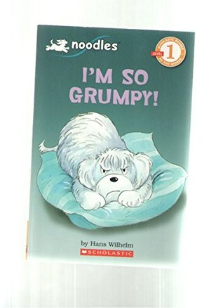 I'm So Grumpy (Noodles, Level 1)
