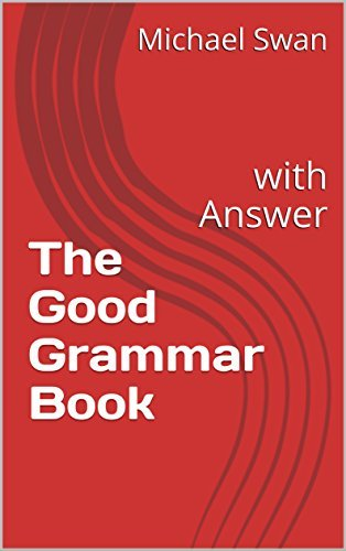 The Good Grammar Book: with Answer