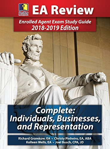 Passkey Learning Systems EA Review Complete: Individuals, Businesses, and Representation: Enrolled Agent Exam Study Guide 2018-2019 Edition