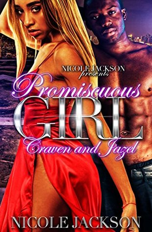 Promiscuous Girl: Craven and Jazel