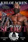 Saving Scout (Charon MC #5)