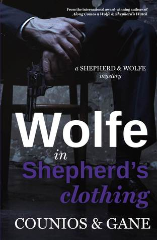Wolfe in Shepherd's Clothing (Shepherd & Wolfe Mystery #3)