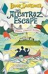 The Alcatraz Escape (Book Scavenger, #3)