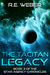 The Tacitan Legacy by R.E.  Weber