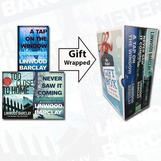 Linwood Barclay Collection 3 Books Bundle [A Tap on the Window, Never Saw it Coming, Too Close to Home]