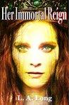 Her Immortal Reign: A Reverse Harem Series