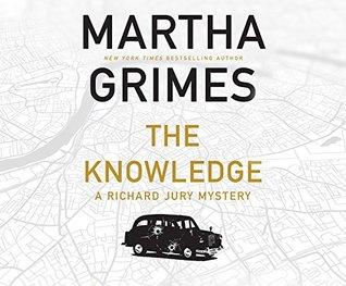 The Knowledge (Richard Jury Mysteries) by Martha Grimes