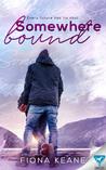 Somewhere Bound (Foundlings, #3)