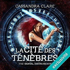 La Cité des Ténèbres (The Mortal Instruments, #1)