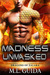 Madness Unmasked: Dragons o...