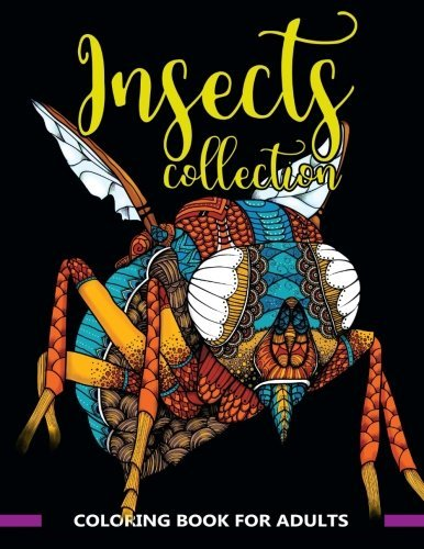 Insects Collection: Coloring Book for Adults