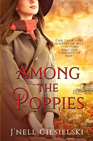 Among the Poppies by J'nell Ciesielski