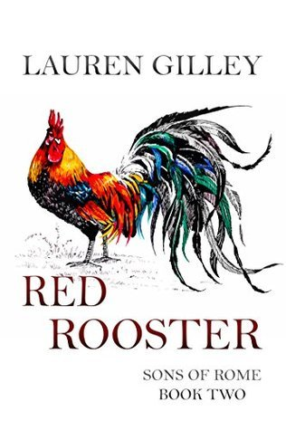 Red Rooster (Sons of Rome #2)