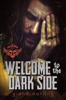 Welcome to the Dark Side (The Fallen Men, #2)