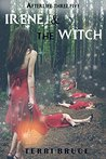 Irene and the Witch (Afterlife Book 3)