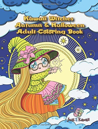 Kawaii Witches Autumn & Halloween Adult Coloring Book: A Halloween Coloring Book for Adults and Kids with Japanese Anime Witches, Cats, Owls, and Autumn Scenes